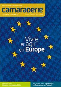 Couverture Camaraderie 303 - Vivre et agir en Europe