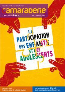 Couverture Camaraderie 305 -  La participation des enfants et des adolescents