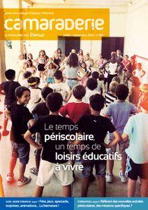 Couverture Camaraderie 310 - Le temps périscolaire, un temps de loisirs éducatifs à vivre