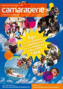 Couverture Camaraderie 313 -  Agir avec les enfants et les adolescents dans les espaces éducatifs, l'été