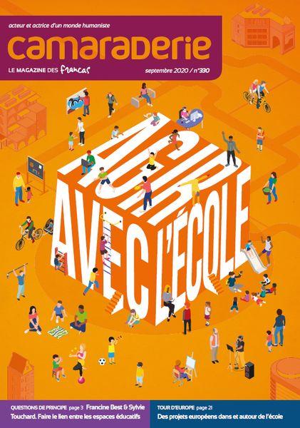 Couverture Camaraderie 330 - Agir avec l'école - Les Francas
